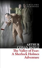 Valley of Fear - Doyle, Arthur Conan