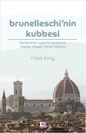 Brunelleschi'nin Kubbesi - King, Ross