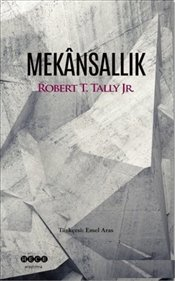 Mekansallık - Jr, Robert T. Tally