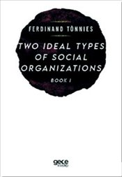 Two Types of Social Organizations Book  - Tönnies, Ferdinand