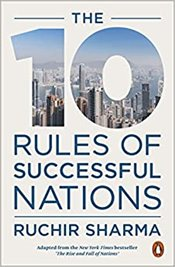 10 Rules Of Successful Nations - Sharma, Ruchir