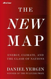 New Map : Energy Climate and the Clash of Nations - Yergin, Daniel
