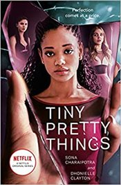Tiny Pretty Things - Charaipotra, Sona