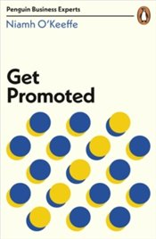 Get Promoted - OKeeffe, Niamh
