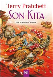 Son Kıta - Pratchett, Terry
