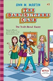 Baby Sitters Club : Truth About Stacey - Martin, Ann M.