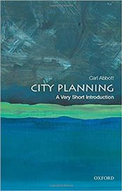 City Planning : A Very Short Introduction - Abbott, Carl