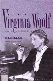 Dalgalar - Woolf, Virginia