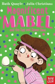 Magnificent Mabel and the Egg and Spoon Race - Quayle, Ruth