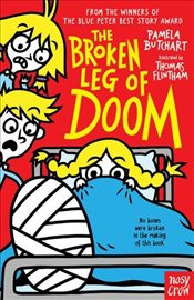 Broken Leg of Doom - Butchart, Pamela