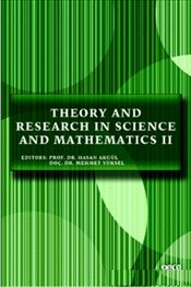Theory and Research in Science and Mathematics 2 - Akgül, Hasan