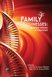 Family Businesses : Business Models & Strategies  - Karsu, Süreyya
