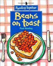 BEANS ON TOAST - Dowling, Paul