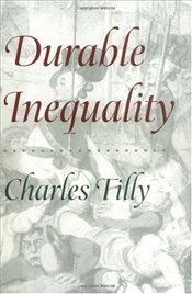 Durable Inequality - Tilly, Charles