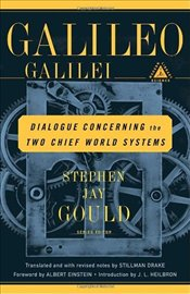 Dialogue Concerning The Two Chief World Systems - Galileo