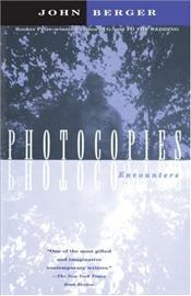 Photocopies - Berger, John