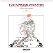 Sustainable Urbanism : Envisioning New Agents for Planning and Designing Sustainable Spaces - Kolektif