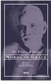 Words of Grace - Maharshi, Sri Ramana