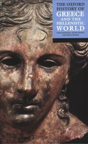 History of Greece and Hellenistic World - Boardman, John
