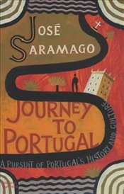 Journey to Portugal - Saramago, Jose