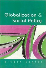 GLOBALIZATION AND SOCIAL POLICY : Beyond the State? - YEATES, NICOLA