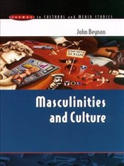 Masculinities and Culture - BEYNON, JOHN