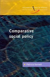 Comparative Social Policy : Theory and Research - KENNETT, PATRICIA