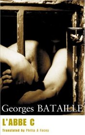 LAbbe C : Novel - Bataille, Georges