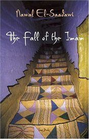 FALL OF THE IMAM - Saadawi, Nawal El