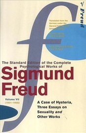 Case Of Hysteria : Three Essays On Sexsuality and Other Works V7 - Freud, Sigmund