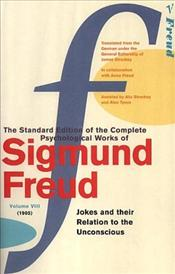 Jokes And Their Relation To The Unconscious V8 (1905) - Freud, Sigmund