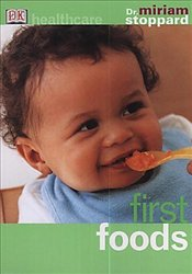First Foods - Stoppard, Miriam