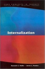 Internalization : Origins and Construction of Internal Reality - WALLIS, KENNETH C.