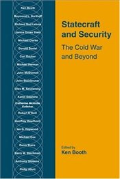 Statecraft and Security : Cold War and Beyond - Booth, Ken