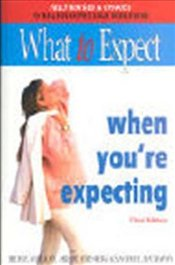 What to Expect When Youre Expecting - Eisenberg, Arlene