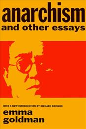 Anarchism and Other Essays - Goldman, Emma