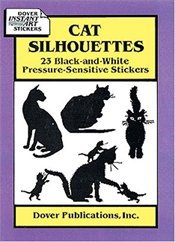 Cat Silhouettes : 23 Black-and-White Pressure-Sensitive Stickers -