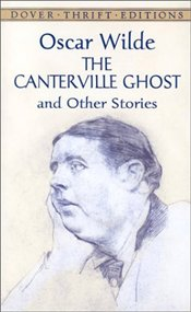 Canterville Ghost and Other Stories - Wilde, Oscar
