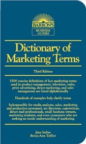 Dictionary of Marketing Terms 3e - TOFFLER, BETSY-ANN