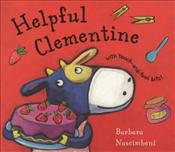 Furry Friends : Helpful Clementine - Nacimbeni, Barbara