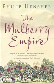 Mulberry Empire  - Hensher, Philip