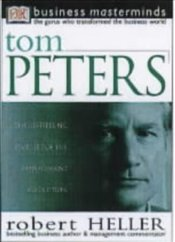 TOM PETERS : Business Masterminds - Heller, Robert