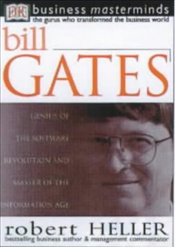 BILL GATES : Business Masterminds - Heller, Robert