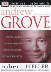 ANDREW GROVE : Business Masterminds - Heller, Robert