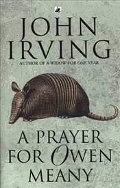 Prayer for Owen Meany - Irving, John