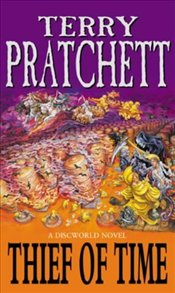 THIEF OF TIME - Pratchett, Terry