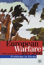 European Warfare 1815-2000 - Black, Jeremy
