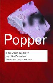 Open Society and Its Enemies V2 : Hegel and Marx - Popper, Karl Raimond