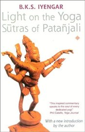 Light on the Yoga Sutras of Patanjali - Iyengar, B.K.