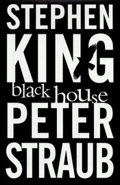 BLACK HOUSE  - Straub, Peter
